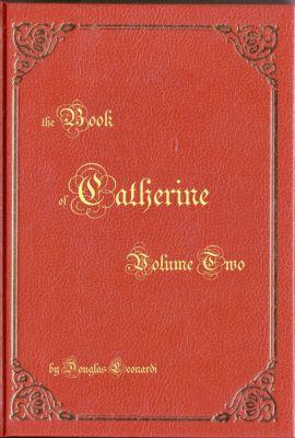 Nemesis: the Book of Catherine: Volume Two, Doug Leonardi