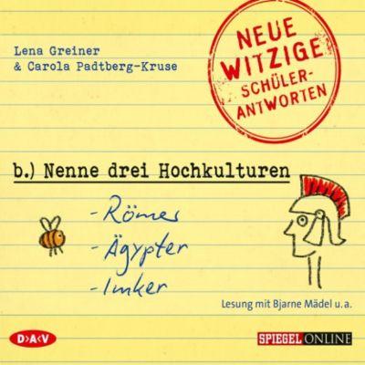 »Nenne drei Hochkulturen: Römer, Ägypter, Imker«, Lena Greiner, Carola Padtberg-Kruse