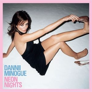 Neon Nights (Deluxe Cd) (15th Anniversary Edition), Dannii Minogue