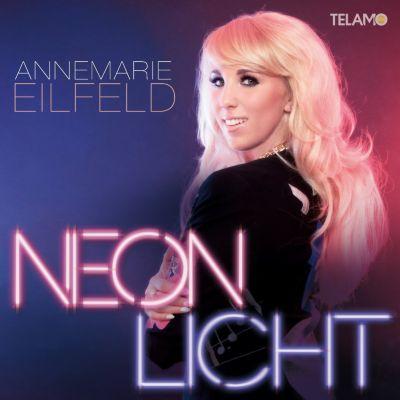 Neonlicht, Annemarie Eilfeld