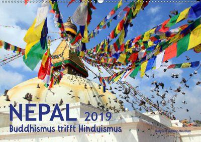 Nepal - Buddhismus trifft Hinduismus (Wandkalender 2019 DIN A2 quer), Gabriele Gerner-Haudum