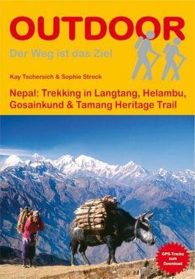 Nepal: Langtang, Gosainkund, Helambu & Tamang Heritage Trail, Kay Tschersich, Sophie Streck