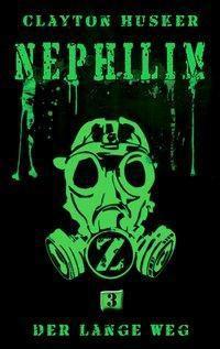 Nephilim - Der lange Weg - Clayton Husker pdf epub