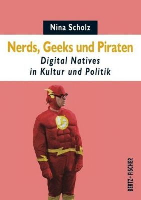 Nerds, Geeks und Piraten, Nina Scholz