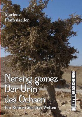 Nereng Gomes - Der Urin des Ochsen, Marlene Pfaffenzeller