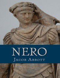 Nero, Jacob Abbott