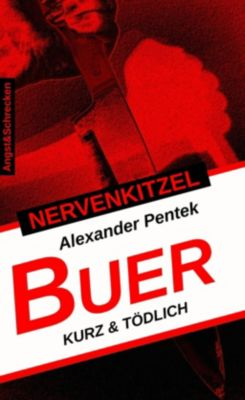 NERVENKITZEL BUER, Alexander Pentek