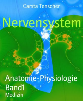 Nervensystem, Carsta Tenscher
