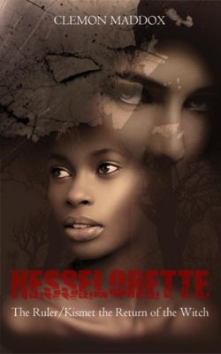 Nesselorette The Ruler / Kismet-The Return Of The Witch, Clem Maddox
