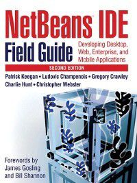 NetBeans¿ IDE Field Guide, Ludovic Champenois, Gregory Crawley, Patrick Keegan, Christopher Webster, Charlie Hunt