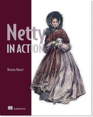 Netty in Action, Norman Maurer