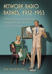 Network Radio Ratings, 1932-1953, Jim Ramsburg