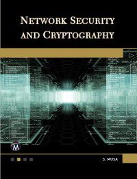 Network Security and Cryptography, Sarhan M. Musa