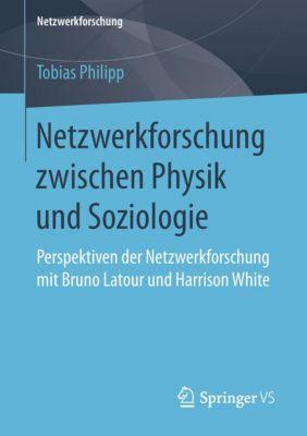 Netzwerkforschung zwischen Physik und Soziologie, Tobias Philipp
