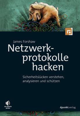 Netzwerkprotokolle hacken, James Forshaw