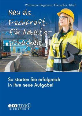 Neu als Fachkraft für Arbeitssicherheit, Andreas Wittmann, Silvester Siegmann, Michael Kloth