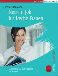 Neu im Job für freche Frauen, Carolin Lüdemann