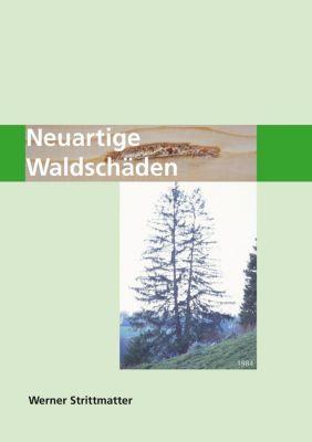 Neuartige Waldschäden, Werner Strittmatter