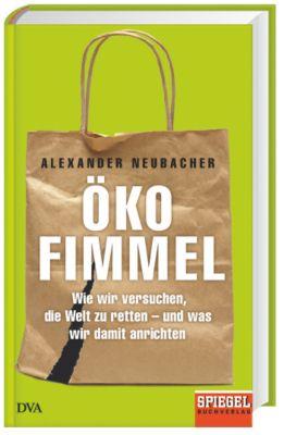 Neubacher, A: Ökofimmel, Alexander Neubacher