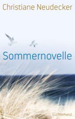 Neudecker, C: Sommernovelle, Christiane Neudecker