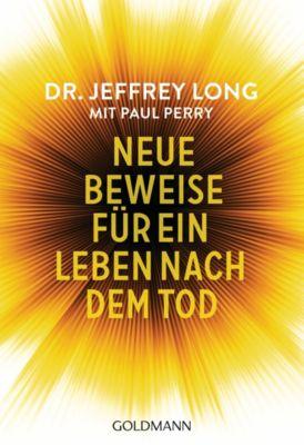Neue Beweise für ein Leben nach dem Tod, Paul Perry, Jeffrey Long