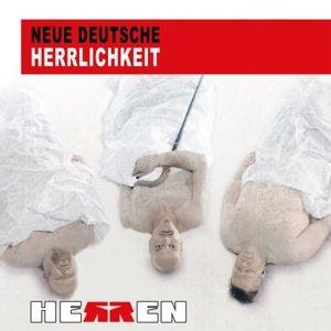 Neue Deutsche Herrlichkeit, Herren