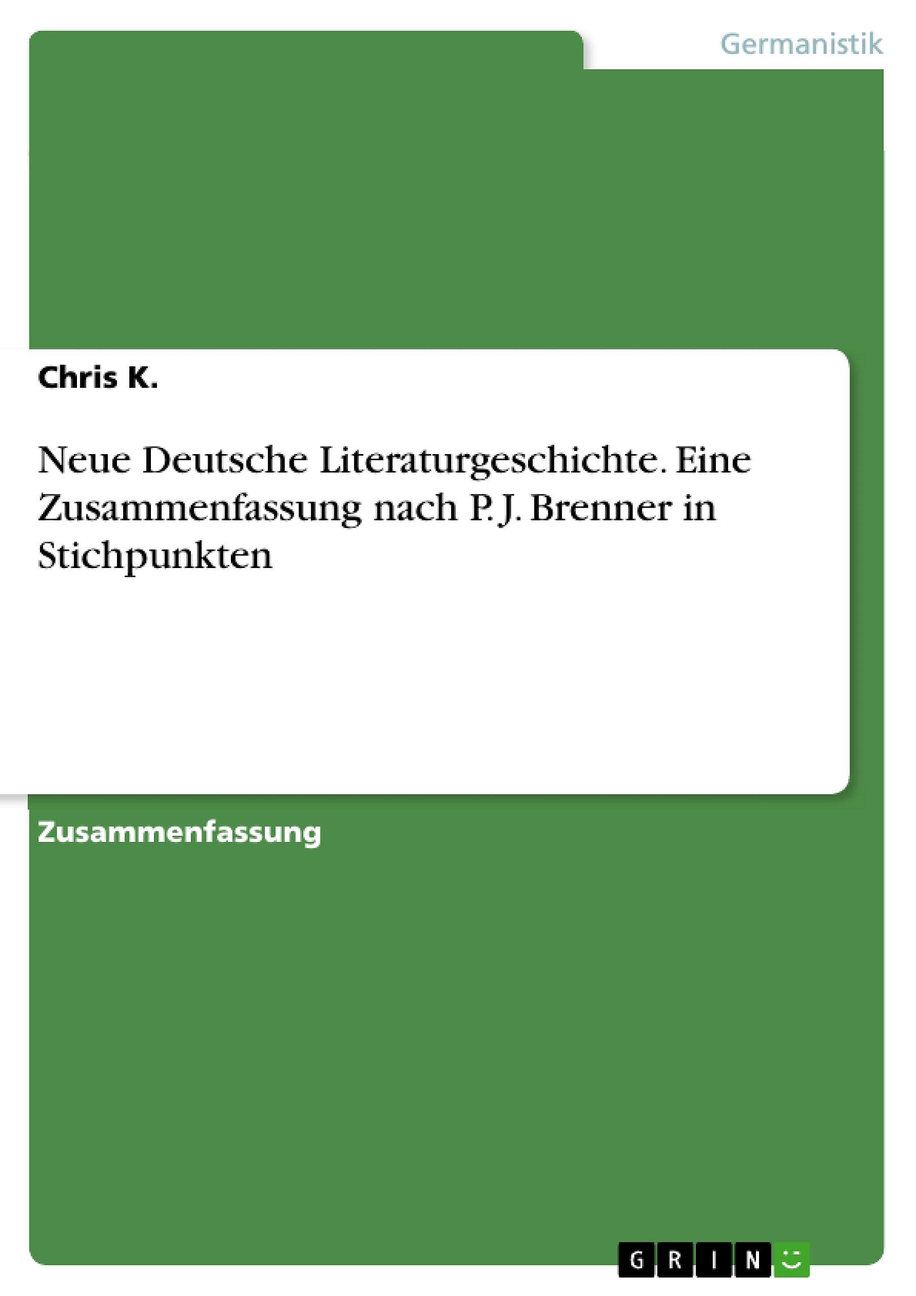 Neue Deutsche Literaturgeschichte Eine Zusammenfassung Nach P J