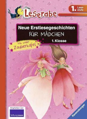 Neue Erstlesegeschichten für Mädchen 1. Klasse, Katja Reider, Cornelia Neudert, Katja Königsberg, Henriette Wich