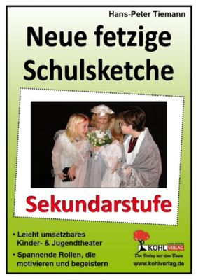 Neue fetzige Schulsketche, Sekundarstufe, Hans-Peter Tiemann