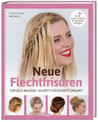 Neue Flechtfrisuren, Christiane Wegner