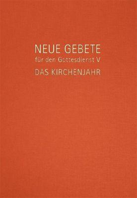 Neue Gebete für den Gottesdienst, Eckhard Herrmann, Ulrich Burkhardt