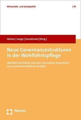 Neue Governancestrukturen in der Wohlfahrtspflege