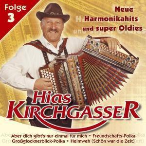 Neue Harmonikahits und Super-Oldies, Hias Kirchgasser
