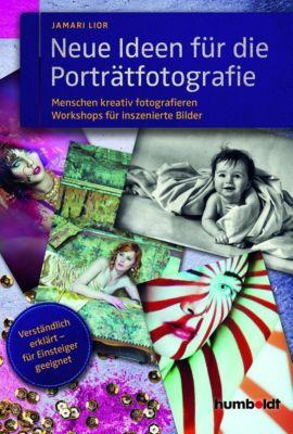 Neue Ideen für die Porträtfotografie, Jamari Lior