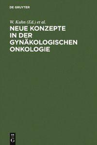 Neue Konzepte in der gynakologischen Onkologie