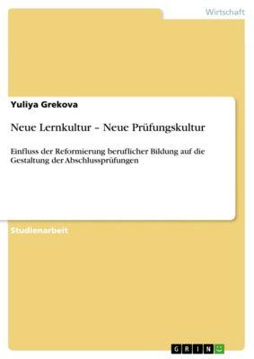 Neue Lernkultur – Neue Prüfungskultur, Yuliya Grekova