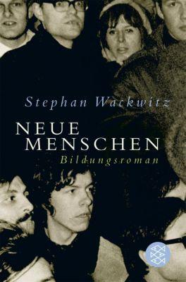 Neue Menschen, Stephan Wackwitz