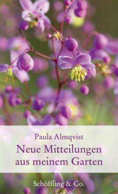 Neue Mitteilungen aus meinem Garten - Paula Almqvist |