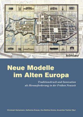 Neue Modelle im Alten Europa