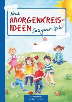 Neue Morgenkreis-Ideen fürs ganze Jahr, Suse Klein