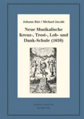Neue Musikalische Kreuz-, Trost-, Lob- und Dank-Schule (1659) -  pdf epub