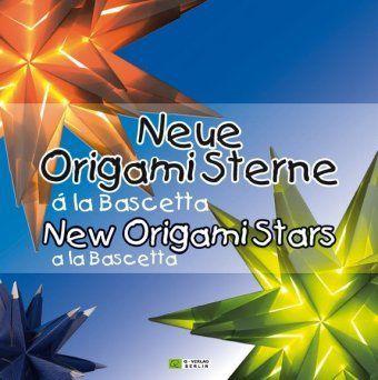 neue origami sterne la bascetta new origami stars la. Black Bedroom Furniture Sets. Home Design Ideas