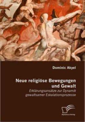 Neue religiöse Bewegungen und Gewalt, Dominic Akyel