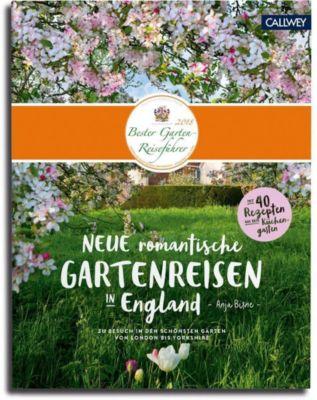 Neue romantische Gartenreisen in England, Anja Birne