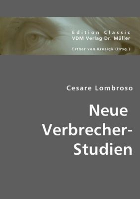 Neue Verbrecher-Studien, Cesare Lombroso