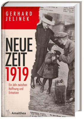Neue Zeit 1919 - Gerhard Jelinek |
