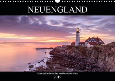 NEUENGLAND - Eine Reise durch den Nordosten der USA (Wandkalender 2019 DIN A3 quer), Christine Büchler & Martin Büchler