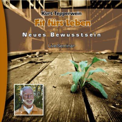 Neues Bewusstsein: Fit fürs Leben (Live Seminar)