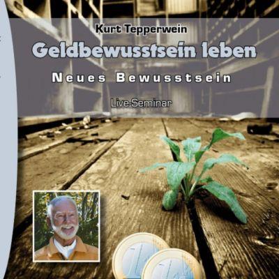 Neues Bewusstsein: Geldbewusstsein leben (Live Seminar)