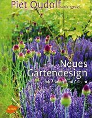 Neues Gartendesign mit Stauden und Gräsern - Piet Oudolf |